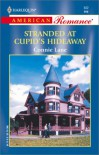 Stranded at Cupid's Hideaway (Harlequin American Romance, No 932) - Connie Lane