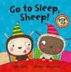 Go To Sleep Sheep (Cluck A Moodle Farm) - Julie Sykes, Melanie Williamson