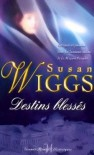 Destins blessés (Calhoun Chronicles #3) - Susan Wiggs