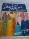 The Machine Knitter's Handbook - Hazel Pope