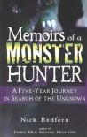 Memoirs of a Monster Hunter: A Five-Year Journey in Search of the Unknown - Nick Redfern