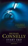 Svart eko  - Michael Connelly