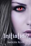 Initiation   - Imogen Rose