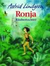Ronja Räubertochter - Astrid Lindgren, Anna L. Kornitzky
