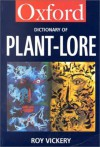 A Dictionary of Plant-Lore - Roy Vickery