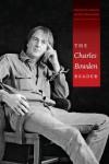 The Charles Bowden Reader - Charles Bowden, Erin Almeranti, Mary Martha Miles, Jim Harrison