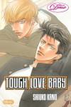 Tough Love Baby (Yaoi) - Shiuko Kano