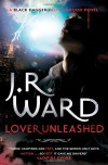 Black Dagger 09. Lover Unleashed (Black Dagger Brotherhood) - J. R. Ward