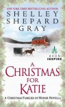 A Christmas for Katie: A Christmas Families of Honor Novella - Shelley Shepard Gray