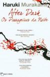 After Dark: Os Passageiros da Noite - Haruki Murakami, Maria João Lourenço