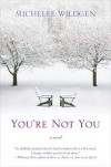 You're Not You - Michelle Wildgen
