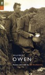 Poems Selected by Jon Stallworthy - Wilfred Owen, Jon Stallworthy