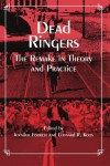Dead Ringers: The Remake in Theory and Practice - Jennifer Forrest