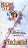 Enchanted (Zebra Historical Romance) - Penelope Neri