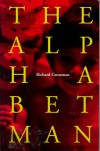 The Alphabet Man - Richard Grossman