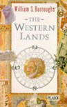 The Western Lands (Picador Books) - William S. Burroughs