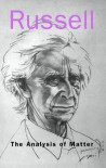 The Analysis of Matter - Bertrand Russell