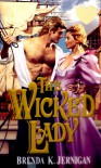 The Wicked Lady - Brenda Jernigan