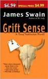 Grift Sense - James Swain