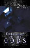 FotoShop of the Gods - Bradley Convissar