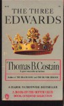 The Three Edwards (A History of the Plantagenets) - Thomas B. Costain