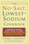 The No-Salt, Lowest-Sodium Cookbook - Donald A. Gazzaniga, Michael B. Fowler