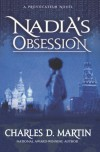 Nadia's Obsession - Charles D. Martin