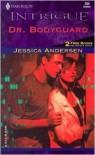 Dr. Bodyguard - Jessica Andersen