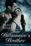The Billionaire's Brother - Fiona Wells