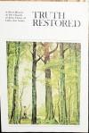 Truth Restored - Gordon B. Hinckley