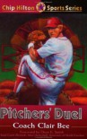 Pitchers' Duel (Chip Hilton Sports) - Clair Bee;Dean Smith;Mike Hargrove