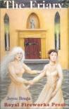 The Friary - Joyce A. Braga