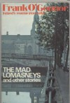 The Mad Lomasneys and Other Stories - Frank O'Connor