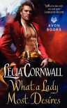 What a Lady Most Desires - Lecia Cornwall
