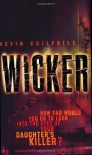 Wicker - Kevin Guilfoile