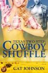 Cowboy Shuffle - Cat Johnson