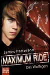 Maximum Ride - Das Wolfsgen - James Patterson