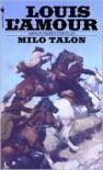 Milo Talon - Louis L'Amour
