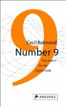 Number 9: The Search for the Sigma Code - Cecil Balmond