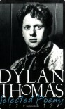 Selected Poems 1934-1952, New Revised Edition - Dylan Thomas