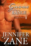 Gnome on the Range - Jennifer Zane