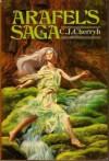 Arafel's Saga - C.J. Cherryh