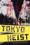 Tokyo Heist - Diana  Renn