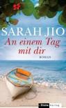 An einem Tag mit dir: Roman - Sarah Jio
