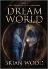Dreamworld - Brian Wood,  Jacqui Terry (Illustrator)