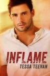 Inflame (Explosive, #3) - Tessa Teevan