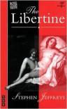 The Libertine: A Play - Stephen Jeffreys