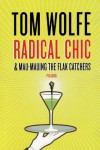 Radical Chic & Mau-Mauing the Flak Catchers - Tom Wolfe