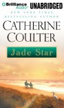 Jade Star - Catherine Coulter, Nicola Barber, Chloe Campbell