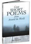 Great Short Poems from Around the World - Bob Blaisdell